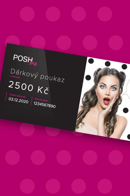 Dárkový poukaz POSHme - 2500 Kč